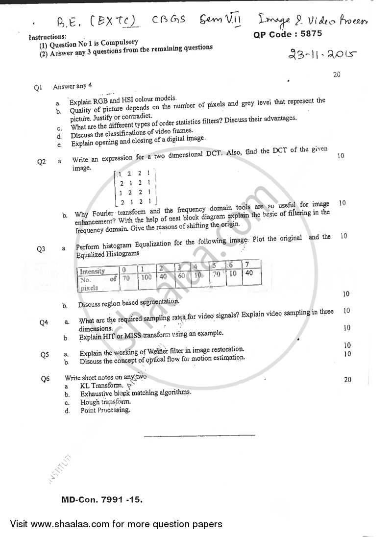 Question Paper - Image and Video Processing 2015 - 2016 - B.E. - Semester 7 (BE Fourth Year) - University of Mumbai
