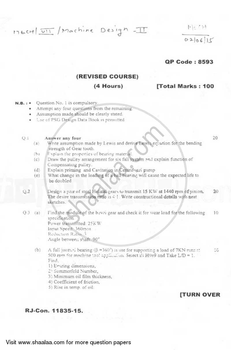 Question Paper - Machine Design 2 2014 - 2015 - B.E. - Semester 7 (BE Fourth Year) - University of Mumbai