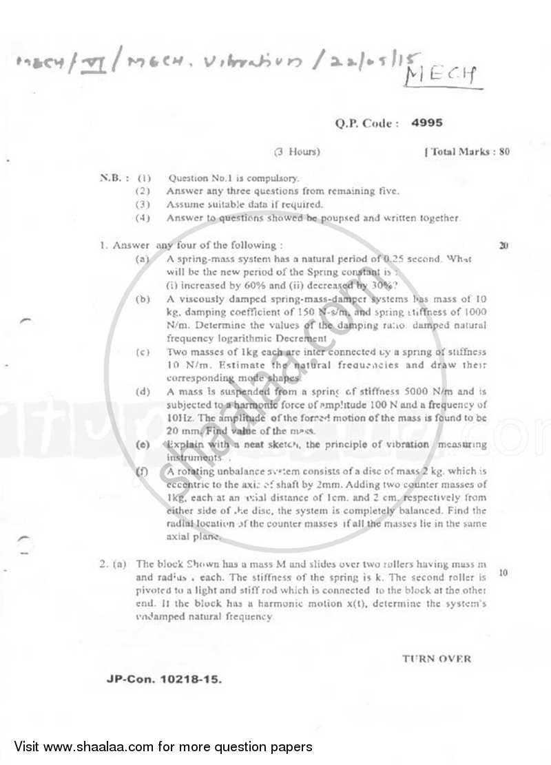Question Paper - Mechanical Vibrations 2014 - 2015 - B.E. - Semester 6 (TE Third Year) - University of Mumbai