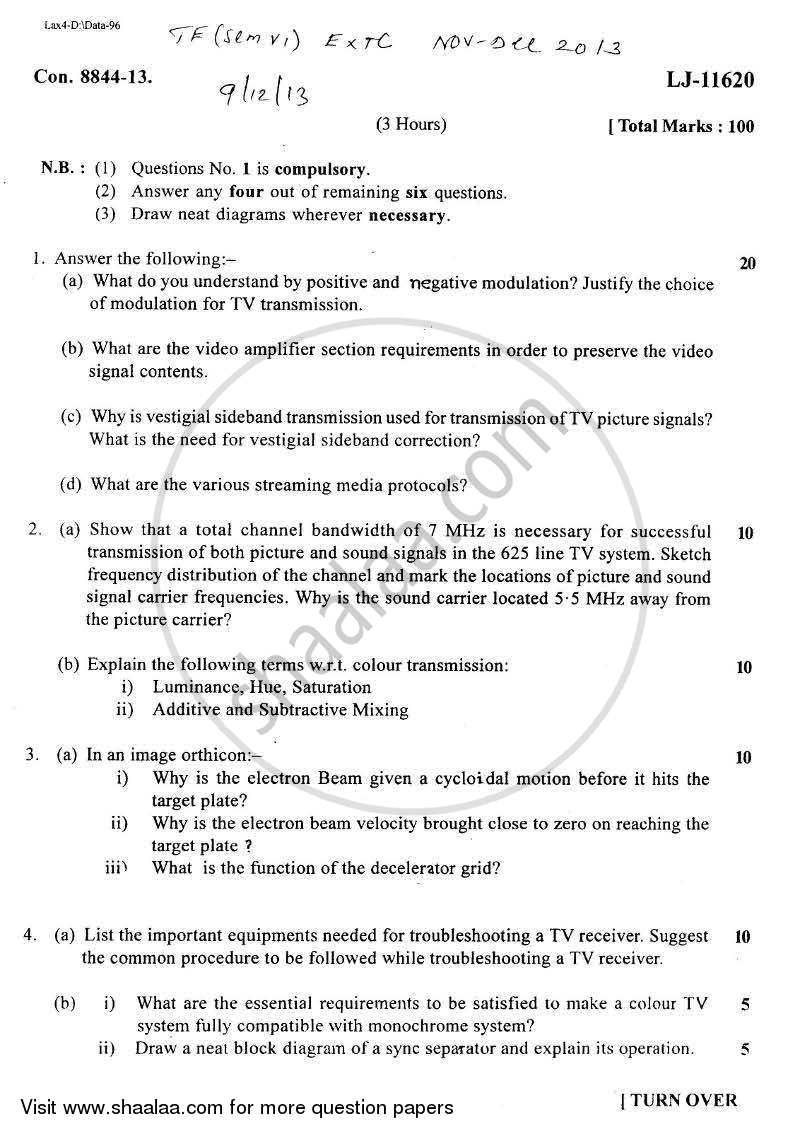 Question Paper - Television and Video Engineering 2013 - 2014 - B.E. - Semester 6 (TE Third Year) - University of Mumbai