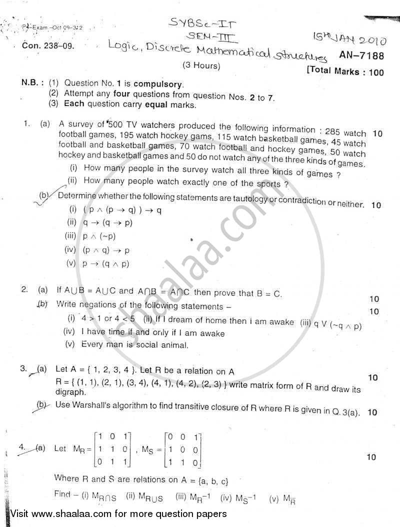 Logic Discrete Mathematical Structures 2010-2011 - B.Sc. - Semester 3 (SYBSc I.T) - University of Mumbai question paper with PDF download