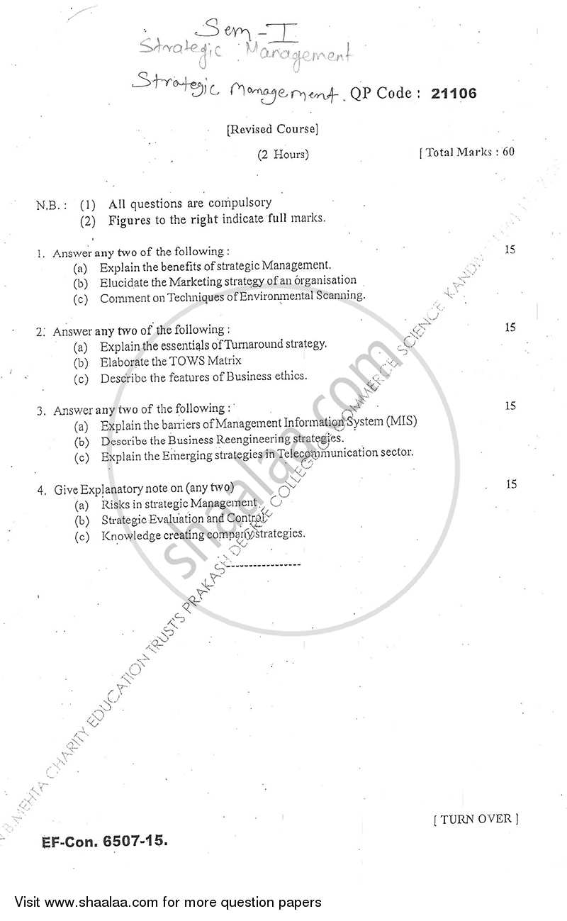 strategic management question and answer papers Free strategic management papers, essays,  - strategic management question the study of the external environment is a crucial step in the mapping of business .