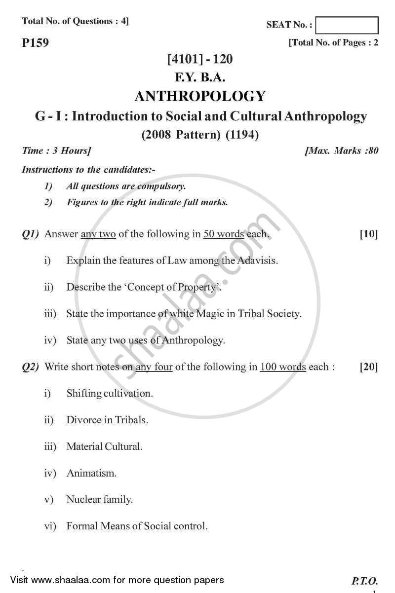 Anthropology General Paper 1- Introduction to Social and Cultural Anthropology 2011-2012 - B.A. - 1st Year (FYBA) - University of Pune question paper with PDF download