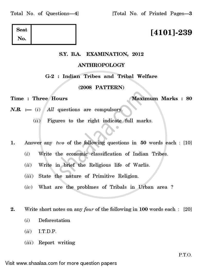Question Paper - Anthropology General Paper 2- Indian Tribes and Tribal Welfare 2011 - 2012 - B.A. - 2nd Year (SYBA) - University of Pune