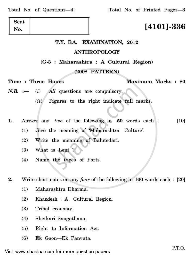 Question Paper - Anthropology General Paper 3- Maharashtra:- a Culture Region 2011 - 2012-B.A.-3rd Year (TYBA) University of Pune