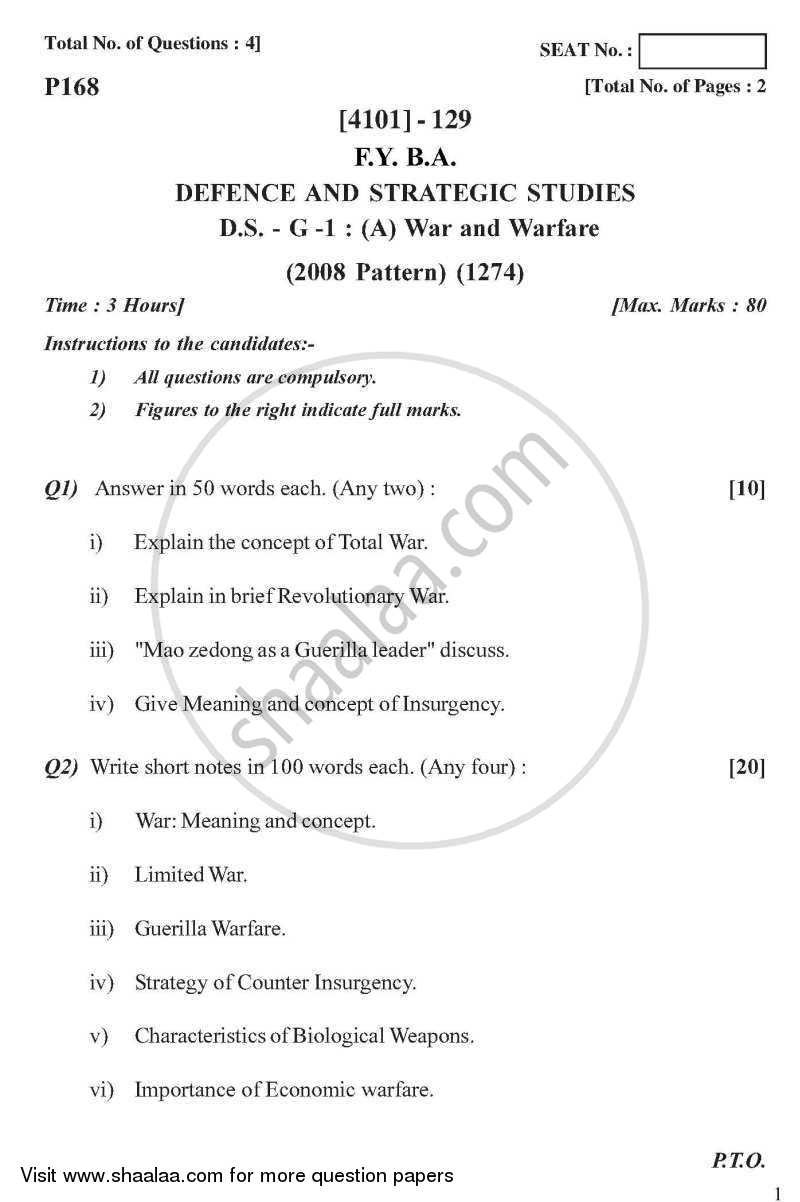Question Paper - Defence and Strategic Studies General Paper 1A- War and Warfare 2011 - 2012-B.A.-1st Year (FYBA) University of Pune