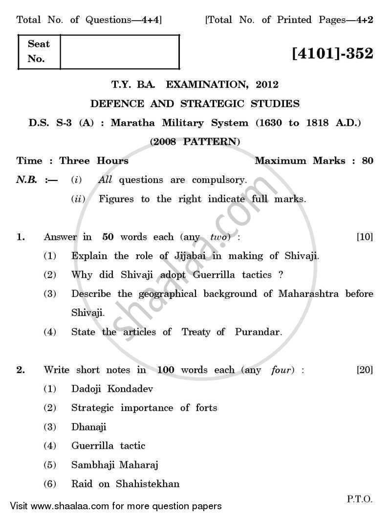 Question Paper - Defence and Strategic Studies Special Paper 3A- Maratha Military System (1630-1818) 2011 - 2012-B.A.-3rd Year (TYBA) University of Pune