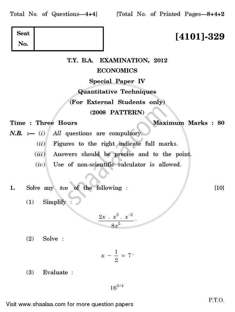 Question Paper - Economics Special Paper 4- Quantitative Techniques 2011-2012 - B.A. - 3rd Year (TYBA) - University of Pune with PDF download