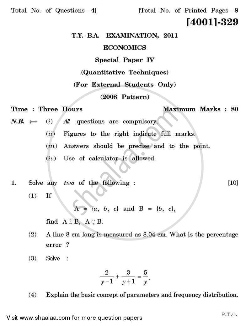 Question Paper - Economics Special Paper 4- Quantitative Techniques 2011 - 2012 - B.A. - 3rd Year (TYBA) - University of Pune
