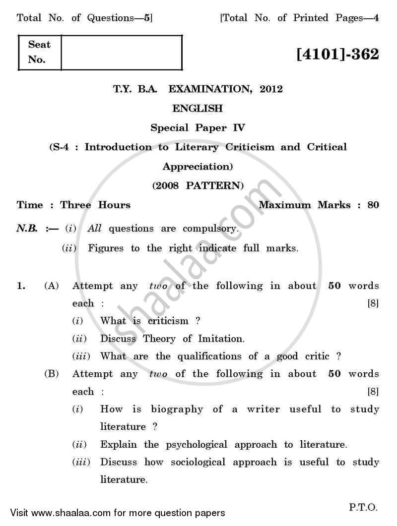 Question Paper - English Special Paper 4- Introduction to Literary Criticism and Critical Appreciation 2011 - 2012 - B.A. - 3rd Year (TYBA) - University of Pune