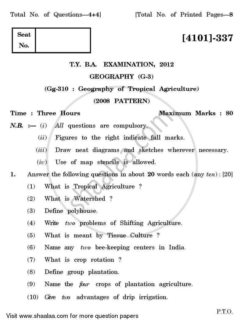 Geography General Paper 3- Geography of Tropical Agriculture 2011-2012 - B.A. - 3rd Year (TYBA) - University of Pune question paper with PDF download