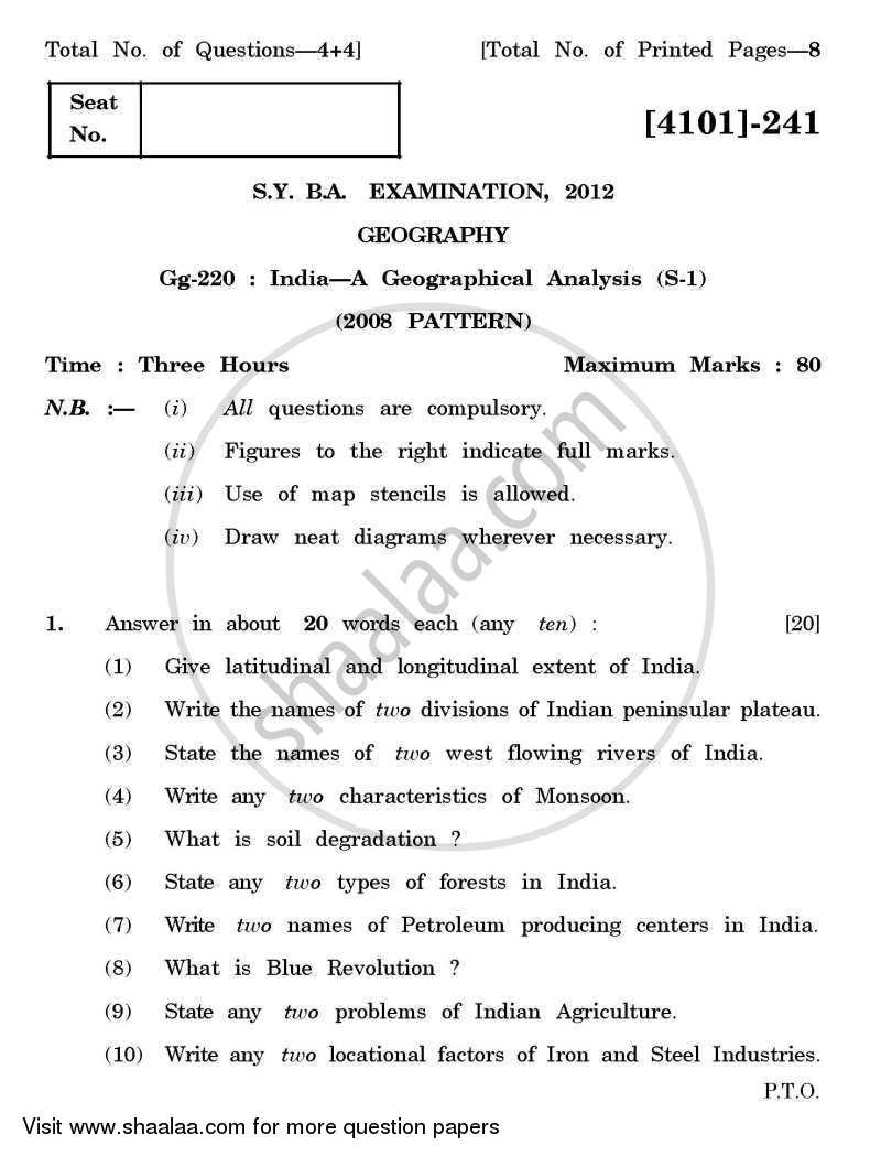 Question Paper - Geography Special Paper 1- India - A Geographical Analysis 2011 - 2012 - B.A. - 2nd Year (SYBA) - University of Pune