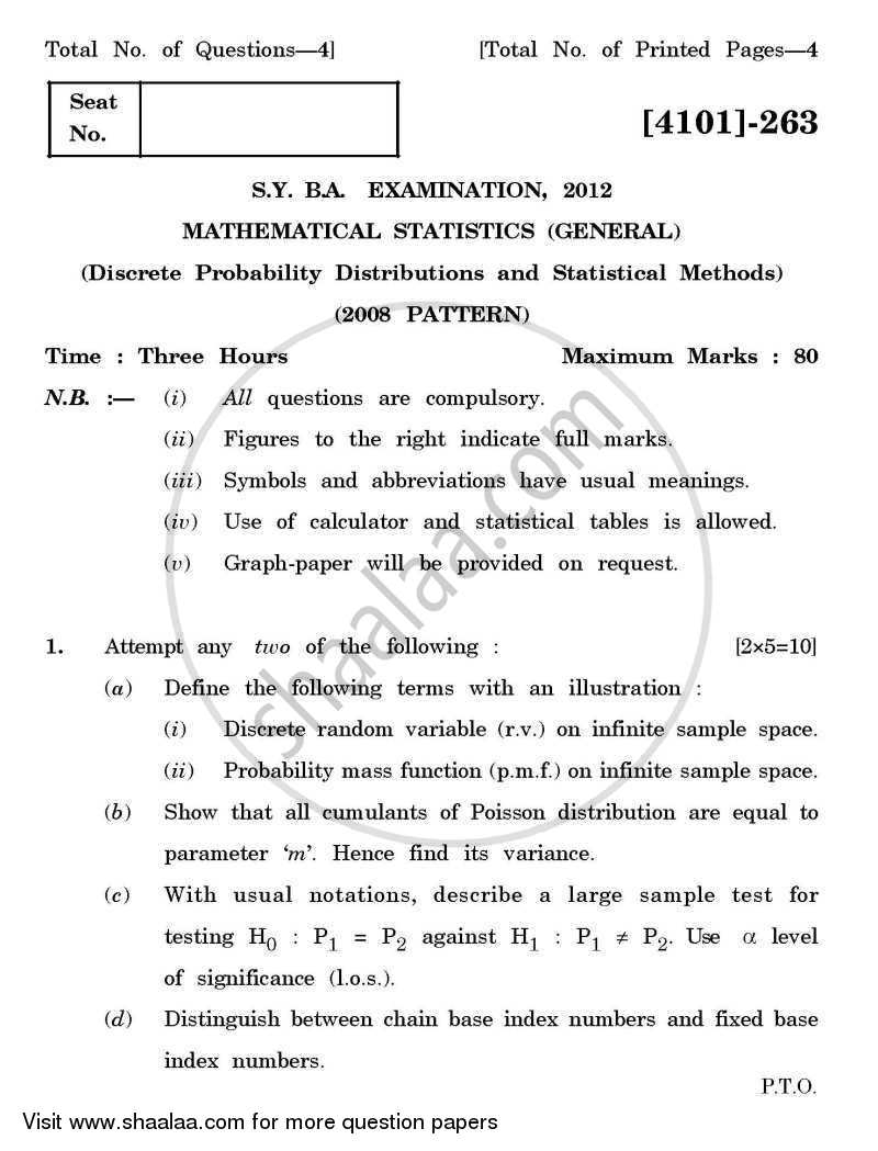 Mathematical Statistics General Paper 2- Discrete Probability Distributions and Statistical Methods 2011-2012 - B.A. - 2nd Year (SYBA) - University of Pune question paper with PDF download