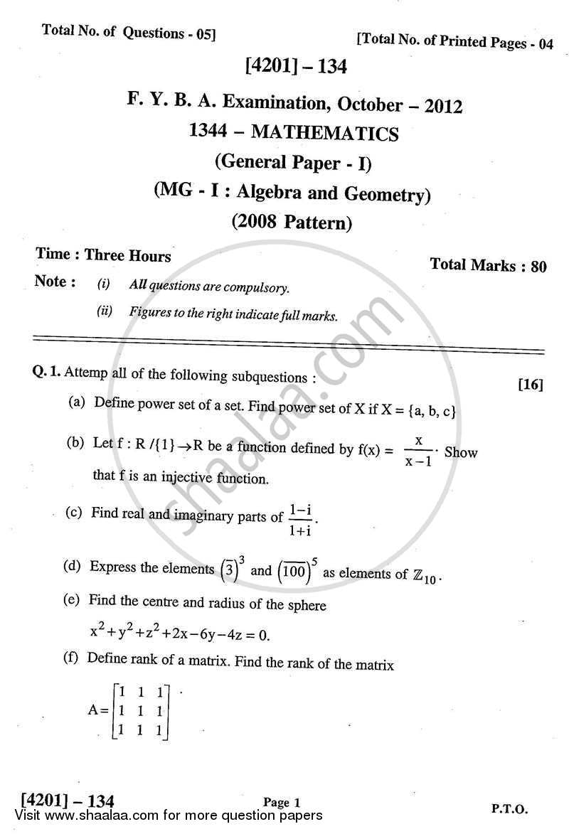 Question Paper - Mathematics General Paper 1- Algebra and Geometry 2012 - 2013 - B.A. - 1st Year (FYBA) - University of Pune