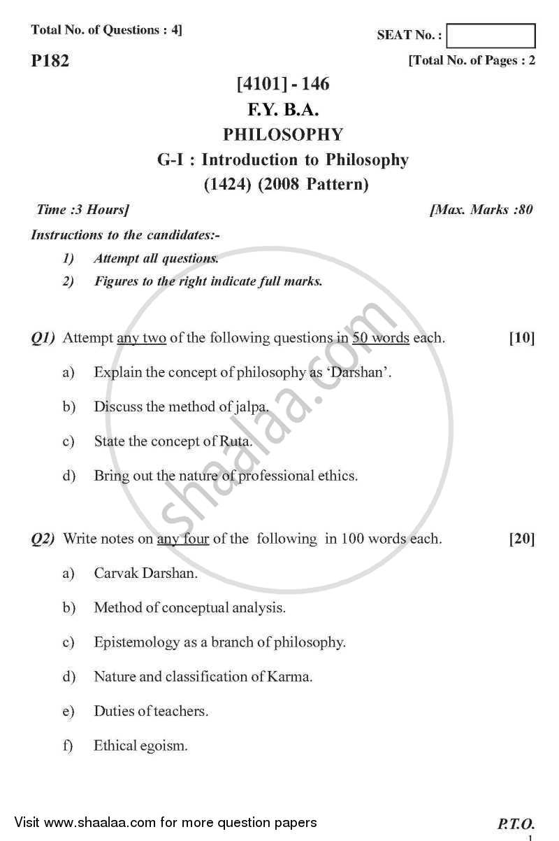 Question Paper - Philosophy General Paper 1- Introduction to Philosophy 2011 - 2012-B.A.-1st Year (FYBA) University of Pune
