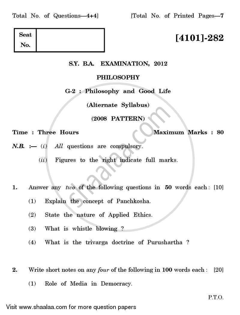 Question Paper - Philosophy General Paper 2- Philosophy and Good Life 2011 - 2012-B.A.-2nd Year (SYBA) University of Pune