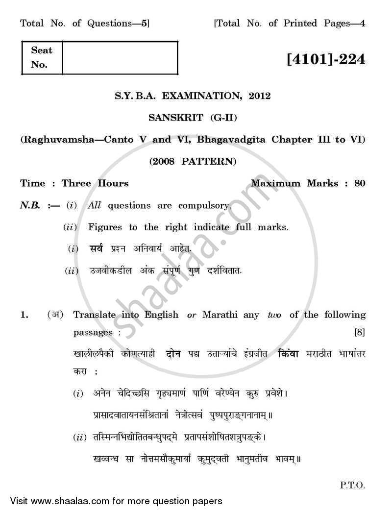 Question Paper - Sanskrit General Paper 2- Raghuvansh Sarg 5 and 6, Shrimat Bhagwatgeeta Adhay 3 to 6 2011 - 2012 - B.A. - 2nd Year (SYBA) - University of Pune