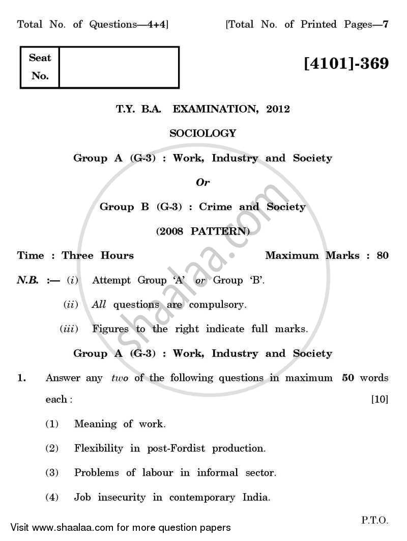 Question Paper - Sociology General Paper 3- Work and Society 2011-2012 - B.A. - 3rd Year (TYBA) - University of Pune with PDF download