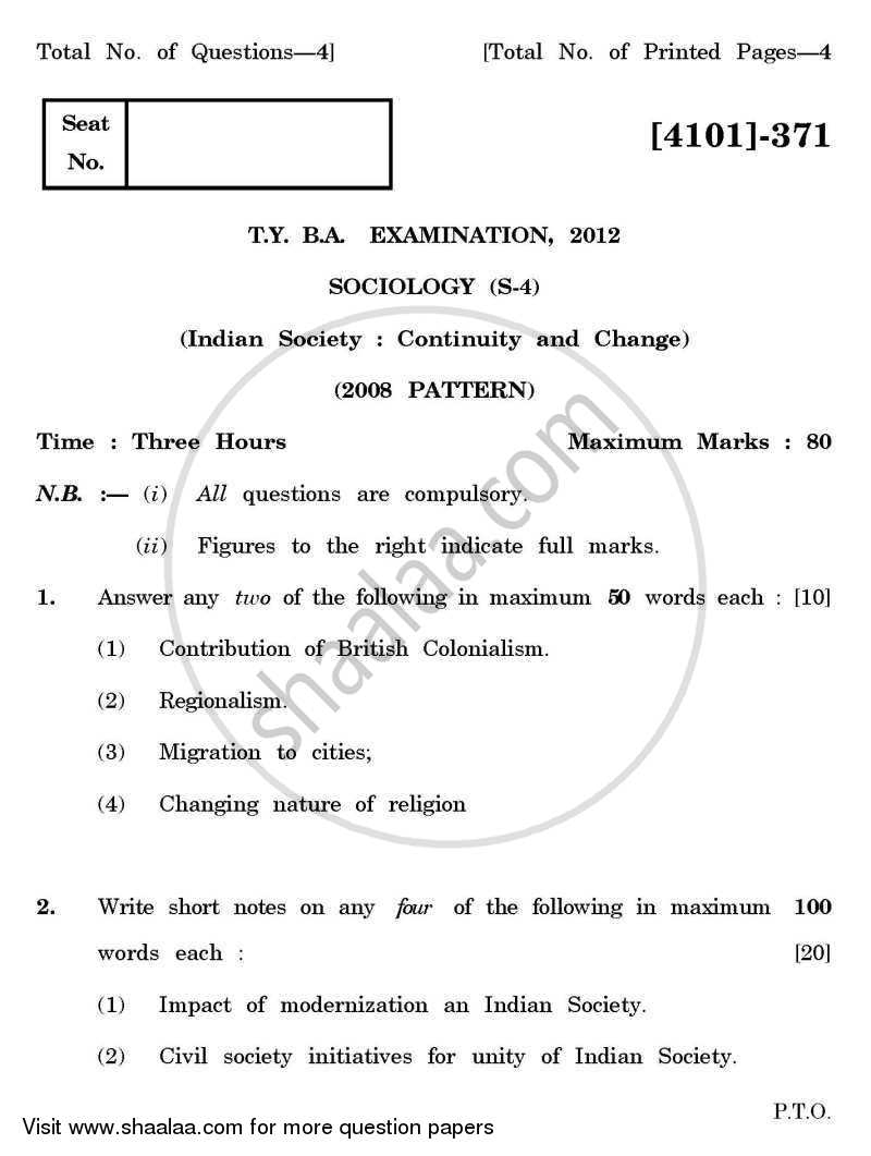 Question Paper - Sociology Special Paper 4- Indian Society: Continuity and Change 2011 - 2012 - B.A. - 3rd Year (TYBA) - University of Pune