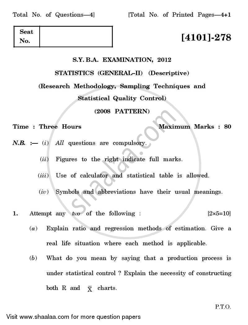 Statistics General Paper 2- Research Methodology, Sampling Techniques and Statistical Quality Control 2011-2012 - B.A. - 2nd Year (SYBA) - University of Pune question paper with PDF download