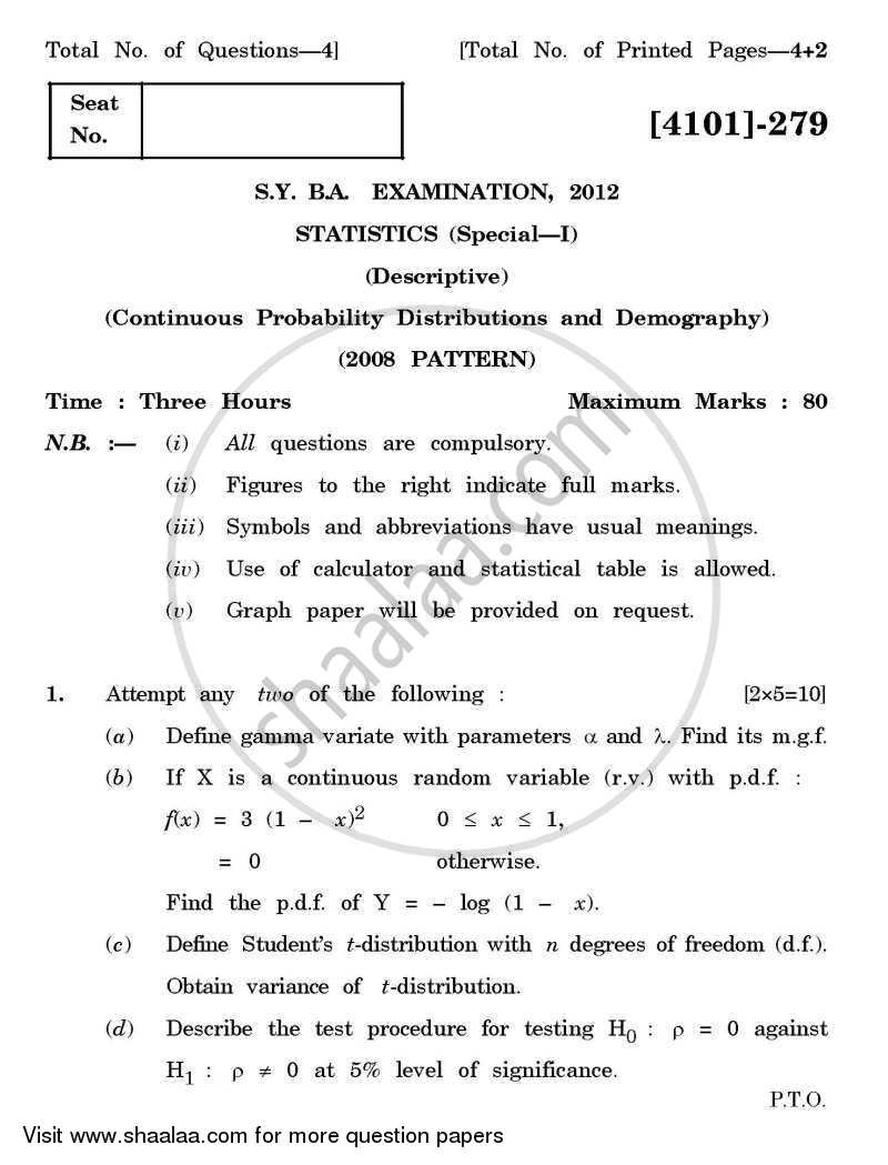 Question Paper - Statistics Special Paper 1- Continuous Probability Distributions and Demography 2011 - 2012 - B.A. - 2nd Year (SYBA) - University of Pune