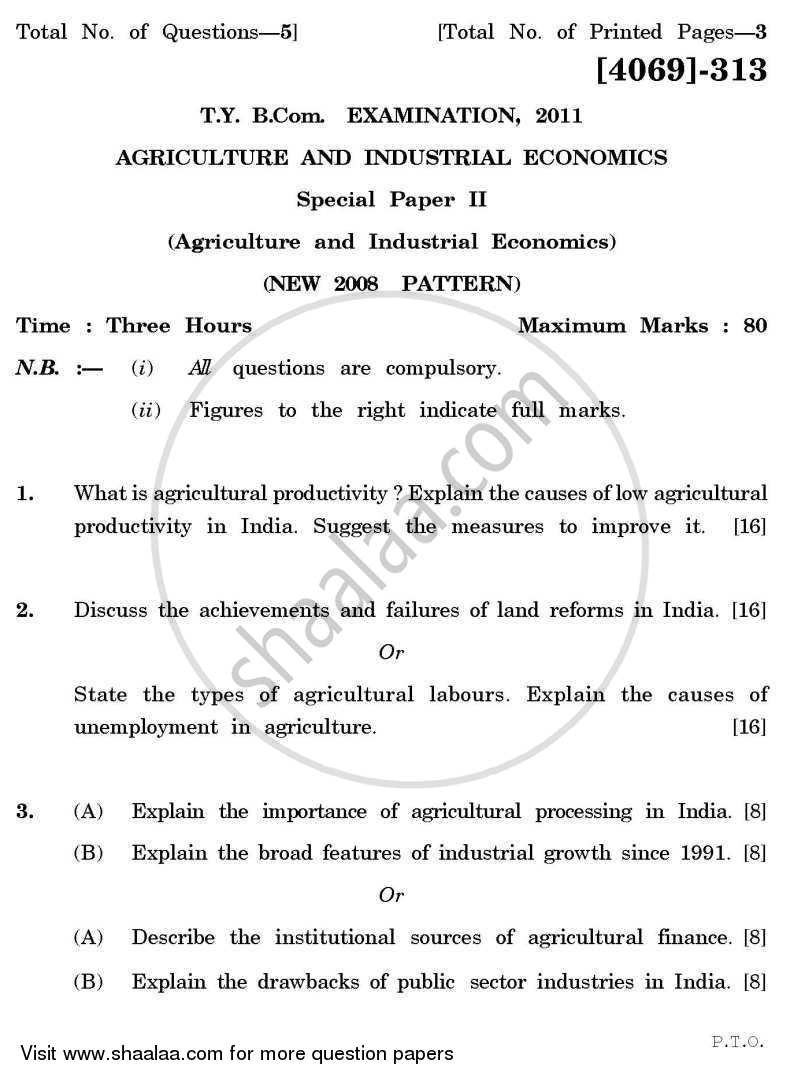 Question Paper - Agricultural and Industrial Economics 2 2011 - 2012 - B.Com. - 3rd Year (TYBcom) - University of Pune