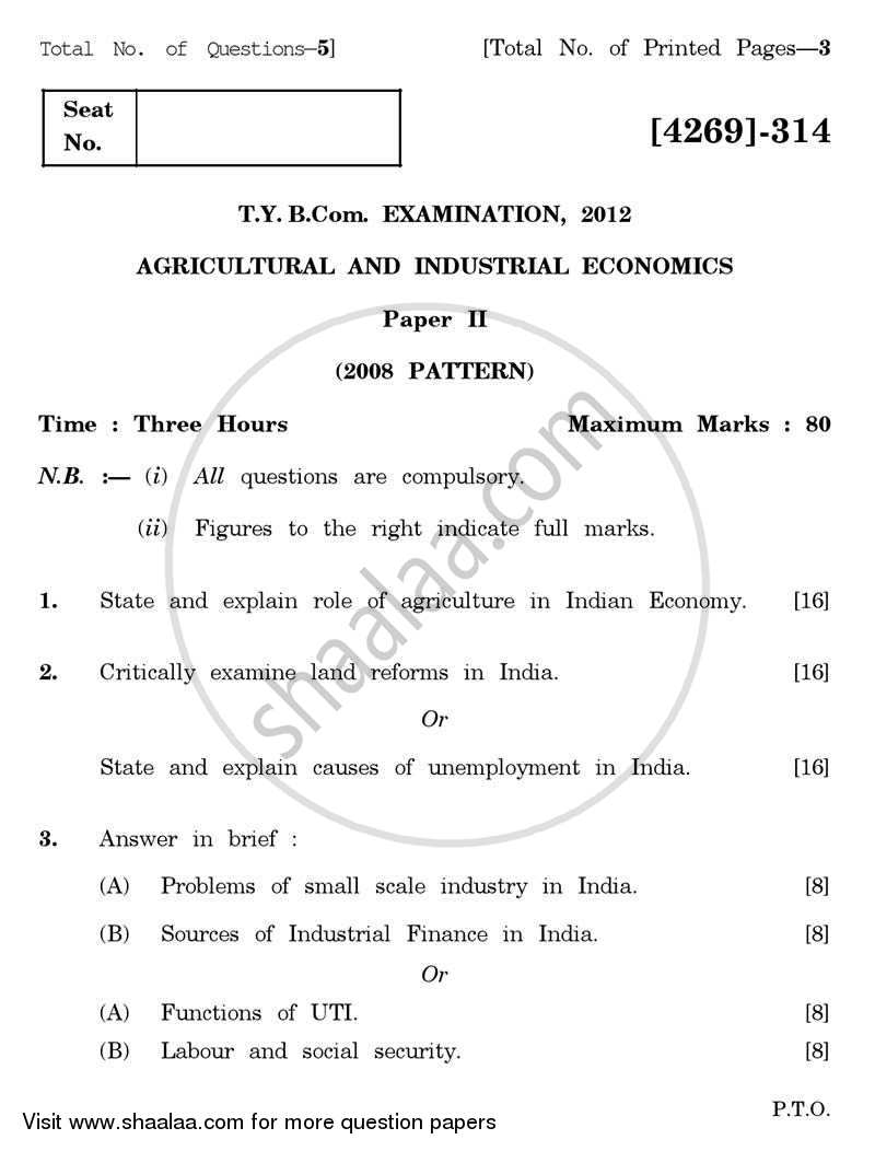 Question Paper - Agricultural and Industrial Economics 2 2012 - 2013 - B.Com. - 3rd Year (TYBcom) - University of Pune