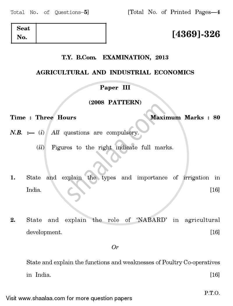 Question Paper - Agricultural and Industrial Economics 3 2012 - 2013 - B.Com. - 3rd Year (TYBcom) - University of Pune