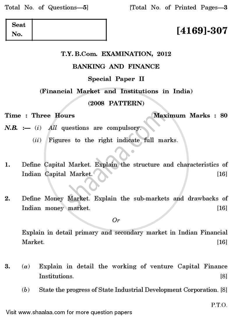 Question Paper - Banking and Finance 2 - Financial Markets and Institutions in India 2011 - 2012 - B.Com. - 3rd Year (TYBcom) - University of Pune