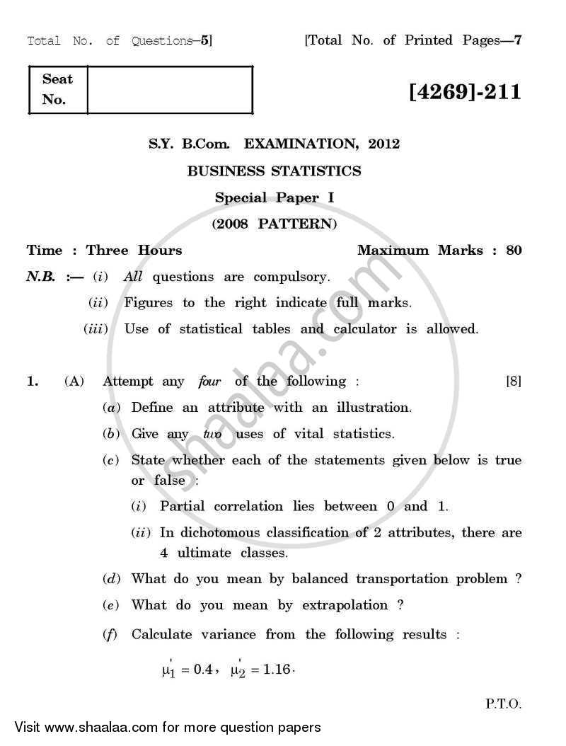 Question Paper - Business Statistics 1 2012 - 2013 - B.Com. - 2nd Year (SYBcom) - University of Pune