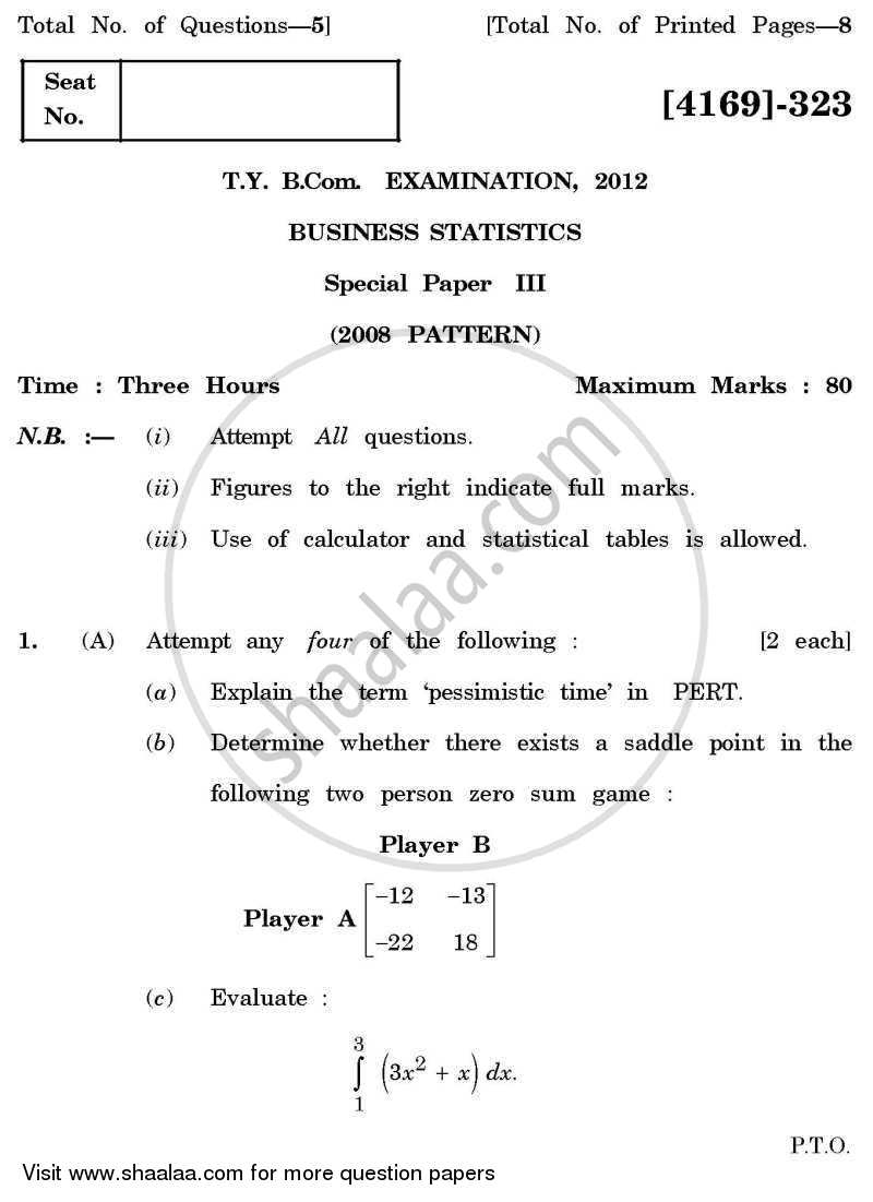 Question Paper - Business Statistics 3 2011 - 2012 - B.Com. - 3rd Year (TYBcom) - University of Pune