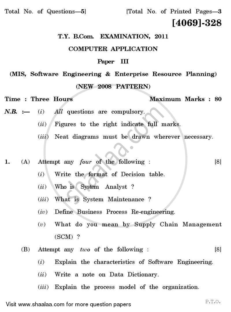 Computer Application 3 - Mis, Software Engineering and Enterprise Resource Planning 2011-2012 - B.Com. - 3rd Year (TYBcom) - University of Pune question paper with PDF download
