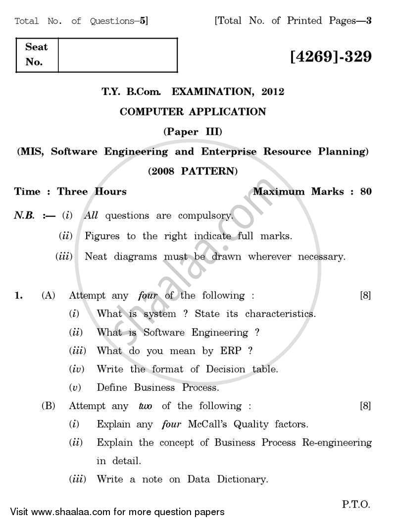 Question Paper - Computer Application 3 - Mis, Software Engineering and Enterprise Resource Planning 2012 - 2013 - B.Com. - 3rd Year (TYBcom) - University of Pune
