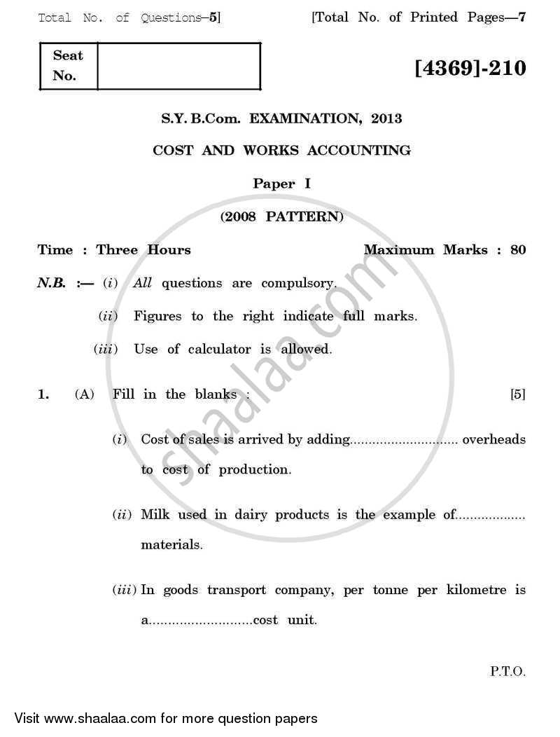 Question Paper - Cost and Works Accounting 1 2012 - 2013 - B.Com. - 2nd Year (SYBcom) - University of Pune