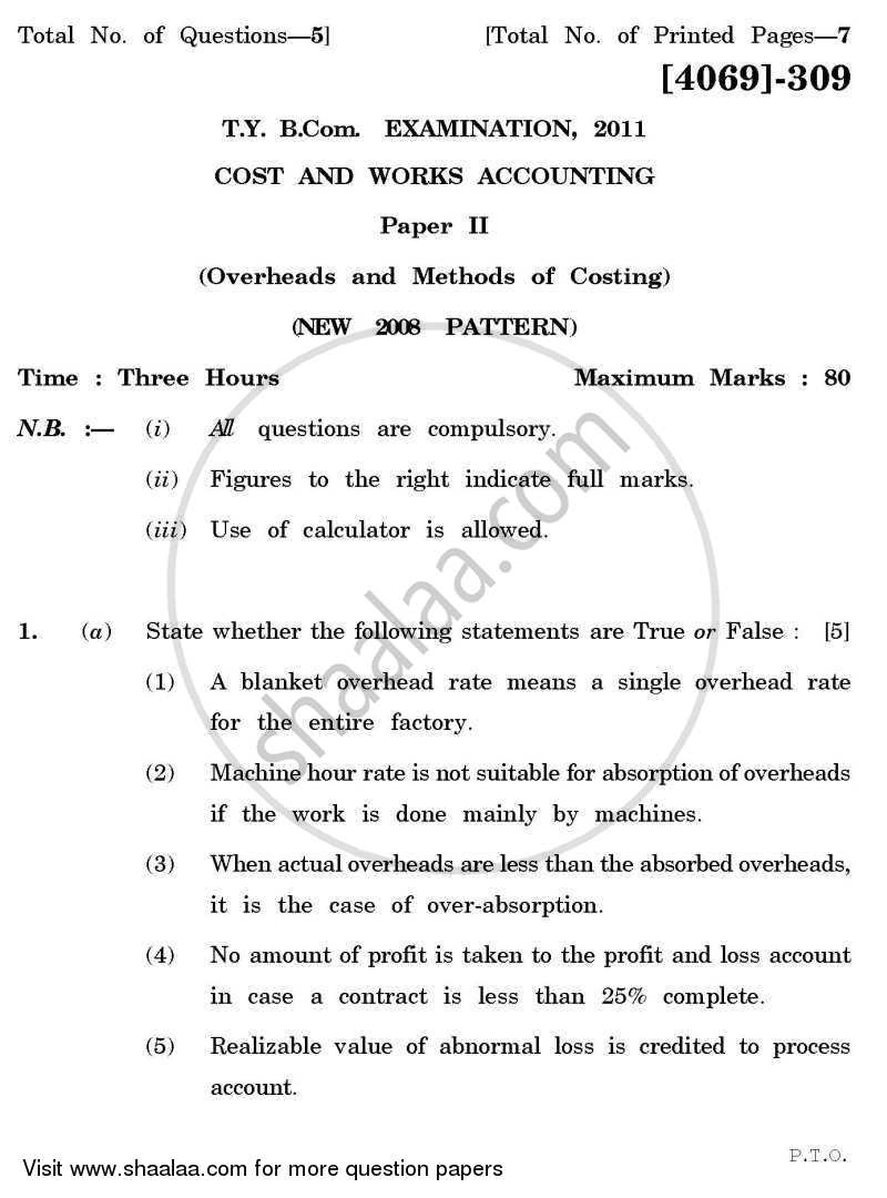 Question Paper - Cost and Works Accounting 2 2011 - 2012 - B.Com. - 3rd Year (TYBcom) - University of Pune