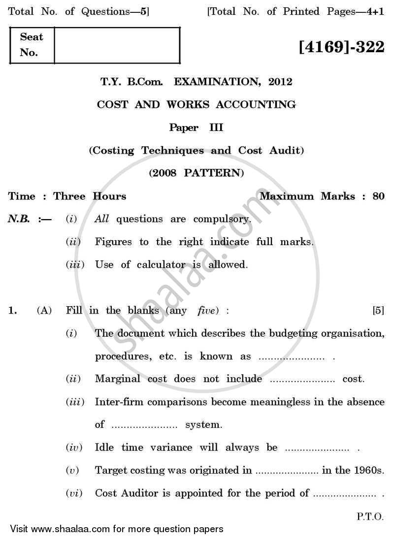 Question Paper - Cost and Works Accounting 3 2011 - 2012 - B.Com. - 3rd Year (TYBcom) - University of Pune