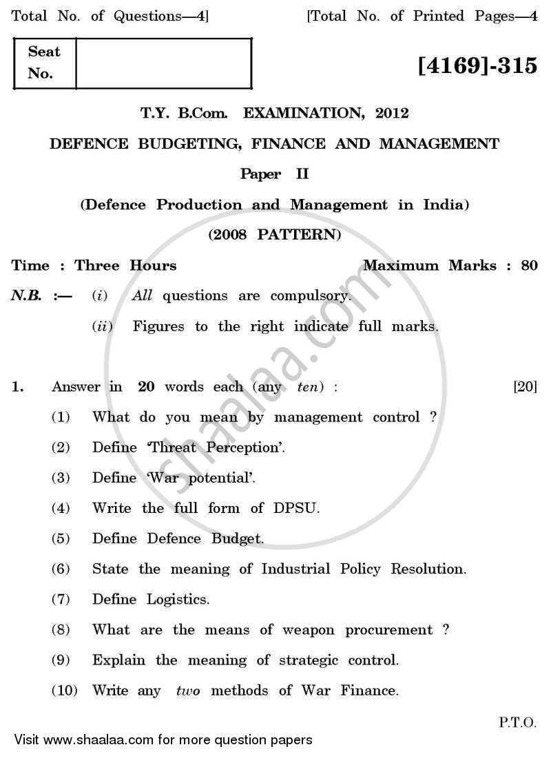 Question Paper - Defence Budgeting, Finance and Management 2 2011 - 2012 - B.Com. - 3rd Year (TYBcom) - University of Pune