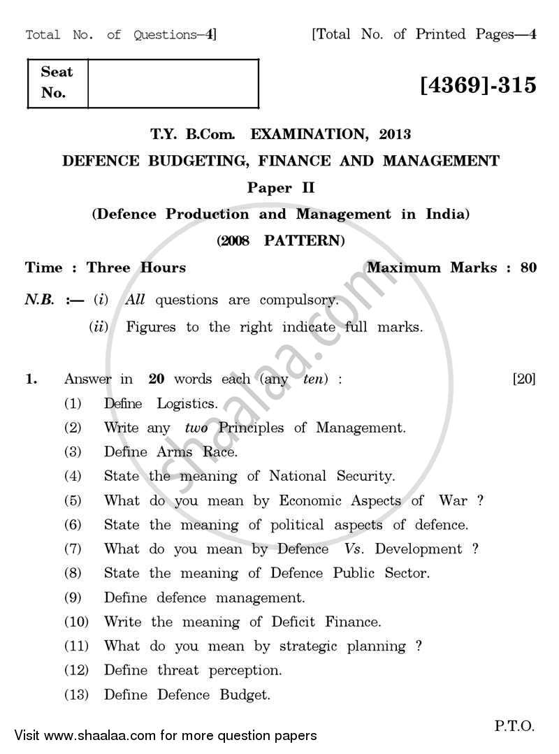 Question Paper - Defence Budgeting, Finance and Management 2 2012 - 2013 - B.Com. - 3rd Year (TYBcom) - University of Pune