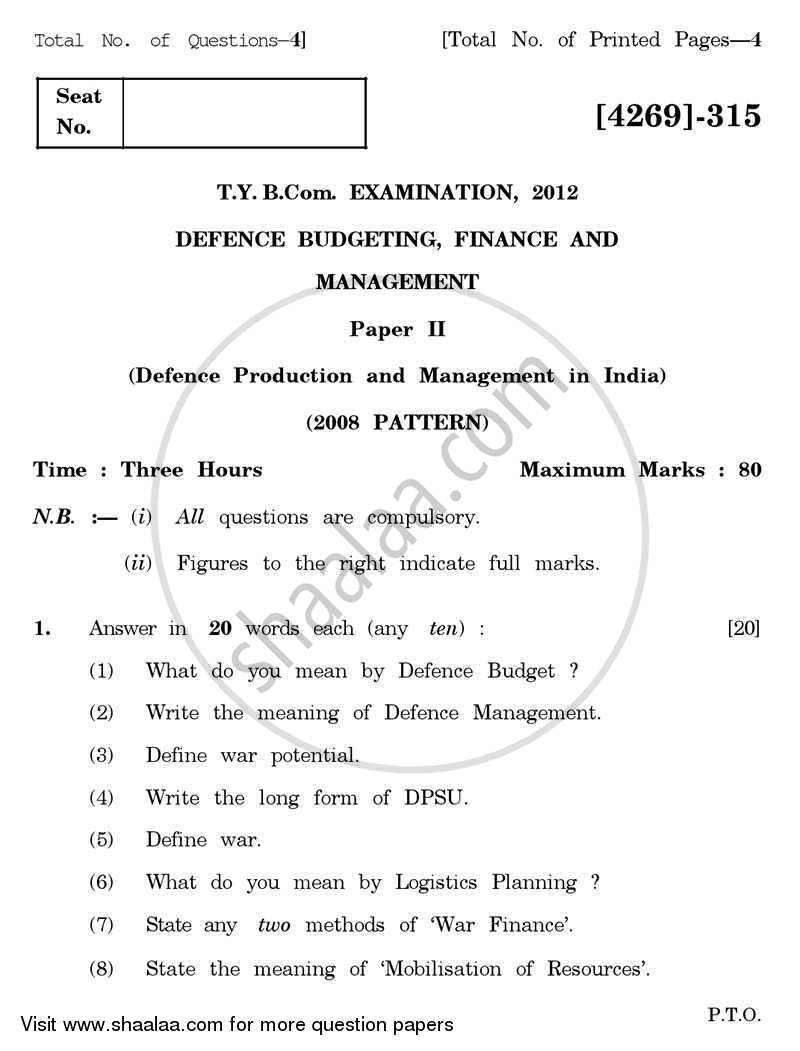 Question Paper - Defence Budgeting, Finance and Management 2 2012 - 2013-B.Com.-3rd Year (TYBcom) University of Pune