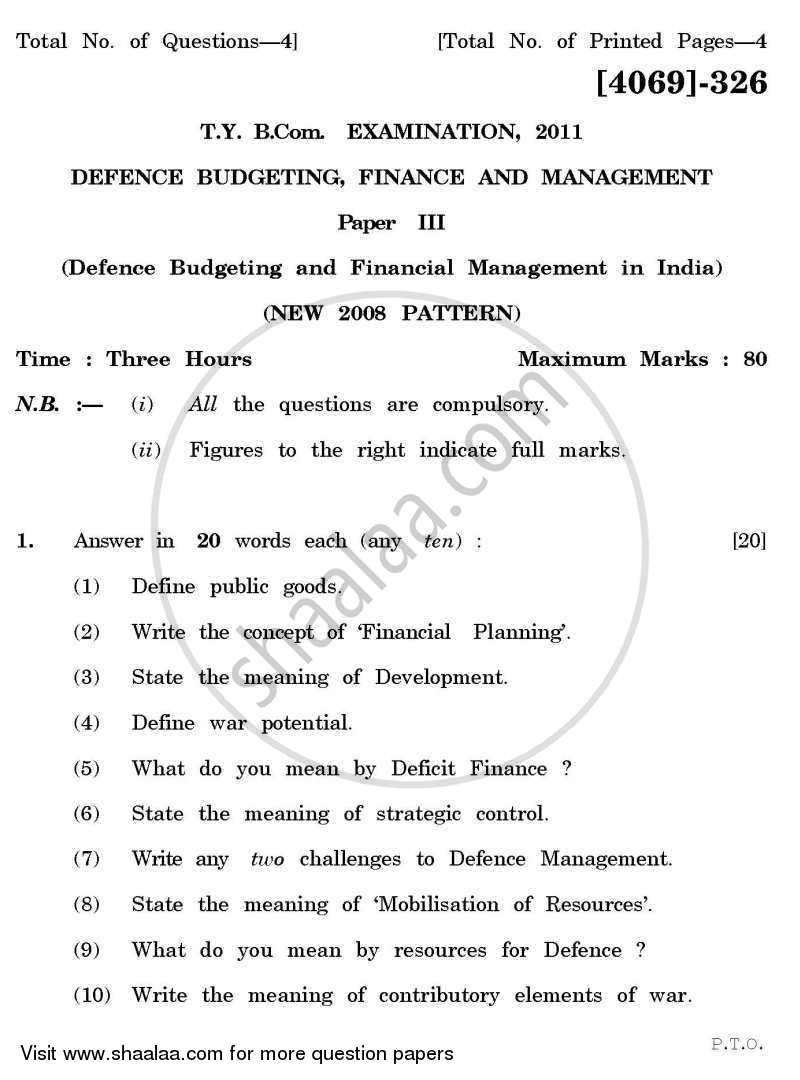 Question Paper - Defence Budgeting, Finance and Management 3 2011 - 2012 - B.Com. - 3rd Year (TYBcom) - University of Pune