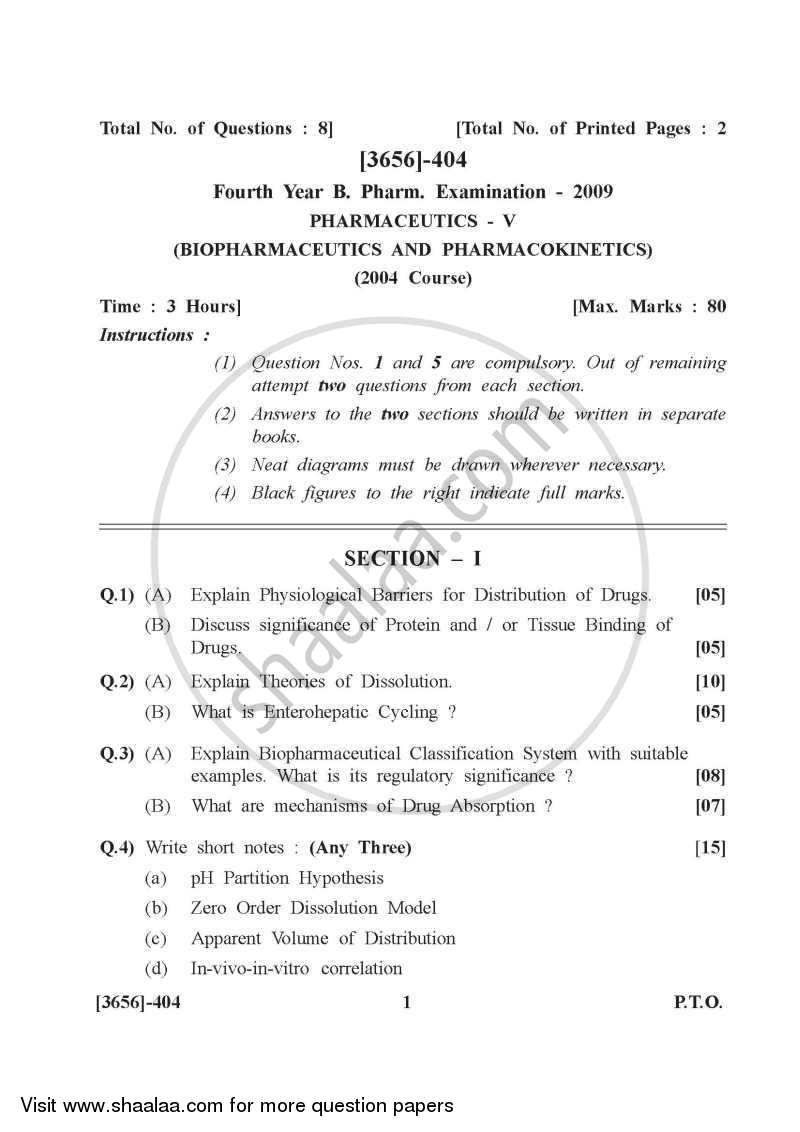 Question Paper - Biopharmaceutics and Pharmacokinetics 2009 - 2010 - B.Pharm. - 4th Year - University of Pune