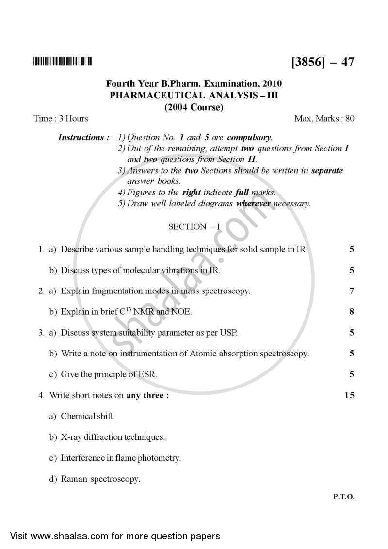 Question Paper - Pharmaceutical Analysis 3 2010 - 2011 - B.Pharm. - 4th Year - University of Pune