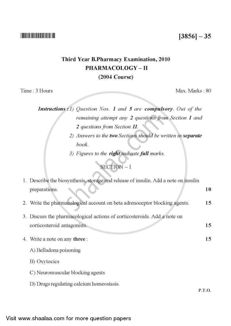 Question Paper - Pharmacology 2 2010-2011 - B.Pharm. - 3rd Year - University of Pune with PDF download