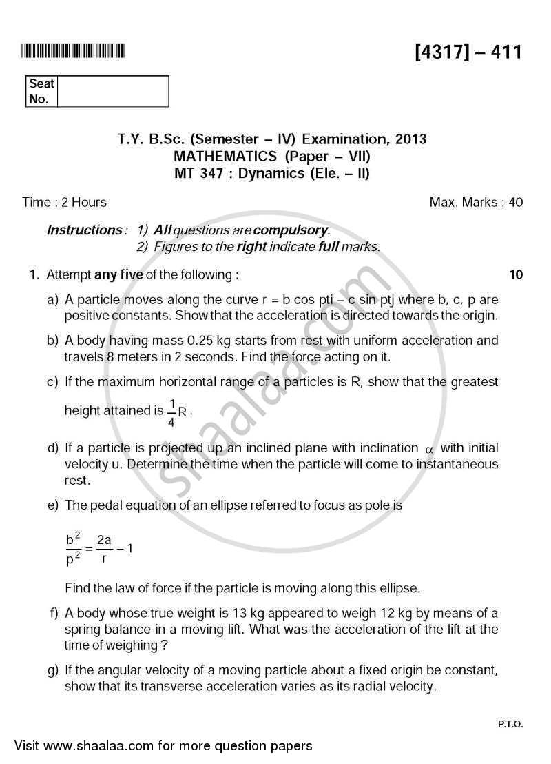 Question Paper - Dynamics 2013 - 2014 - B.Sc. - Semester 6 (TYBSc) - University of Pune