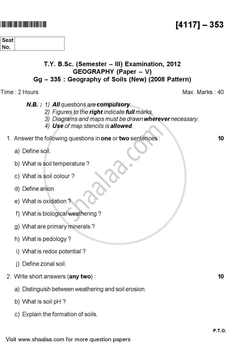 Question Paper - Geography of Soils 1 2011 - 2012 - B.Sc. - Semester 5 (TYBSc) - University of Pune