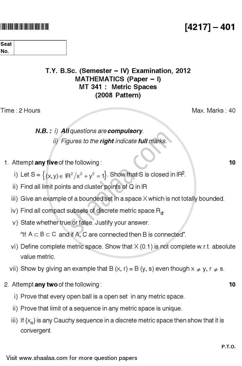 Question Paper - Metric Spaces 2012 - 2013 - B.Sc. - Semester 6 (TYBSc) - University of Pune