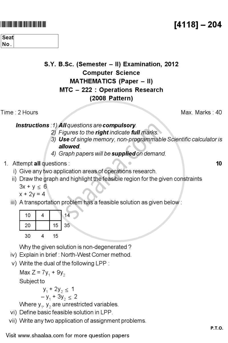 Operations Research 2012-2013 - B.Sc. - Semester 4 (SYBSc) - University of Pune question paper with PDF download