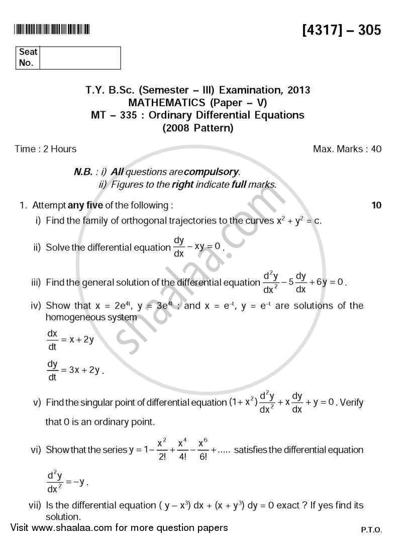 Question Paper - Ordinary Differential Equations 2013 - 2014 - B.Sc. - Semester 5 (TYBSc) - University of Pune