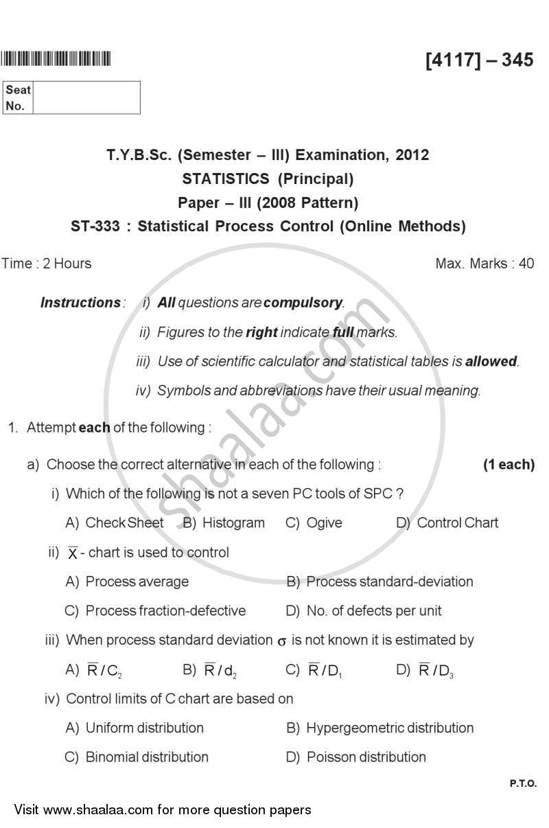 Question Paper - Statistical Process Control ( on Line Methods) 2012 - 2013 - B.Sc. - Semester 5 (TYBSc) - University of Pune
