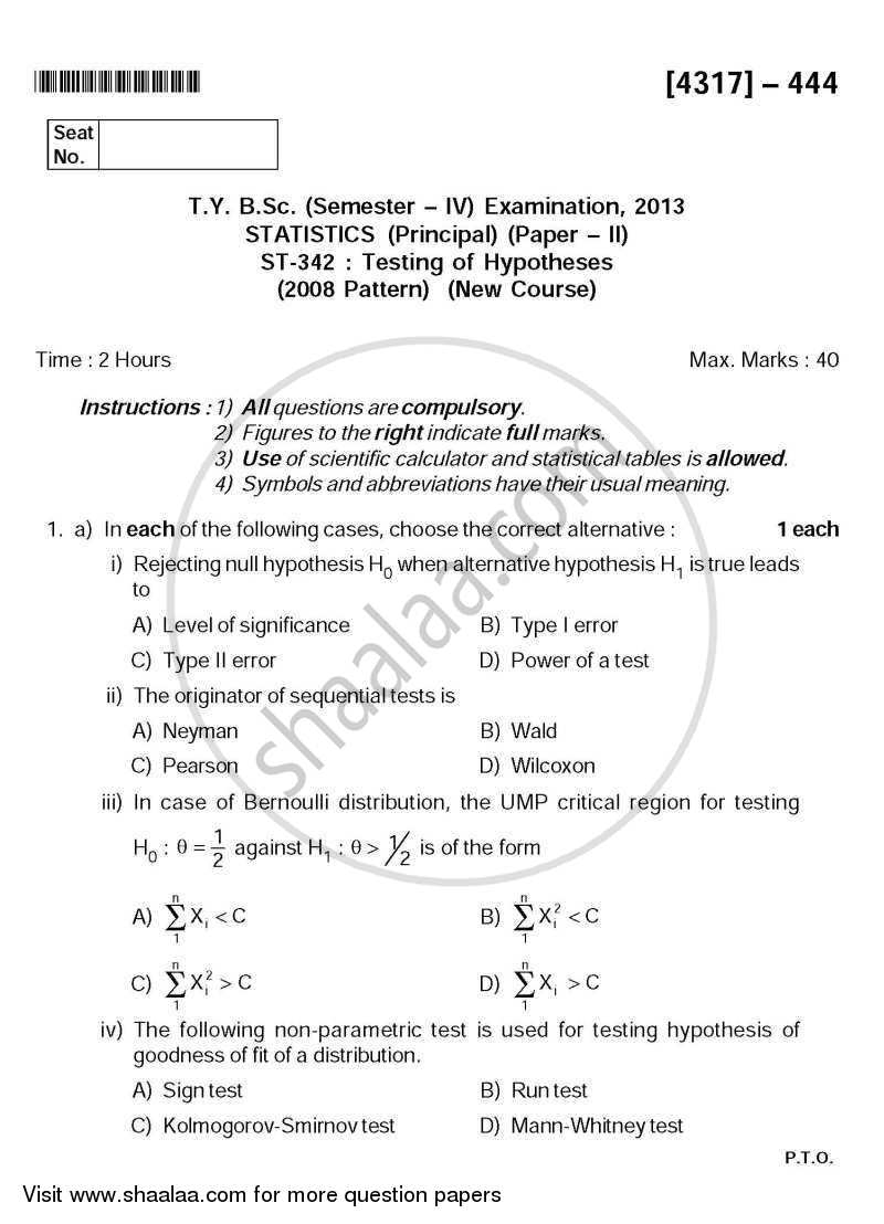 Question Paper - Testing of Hypotheses 2013 - 2014 - B.Sc. - Semester 6 (TYBSc) - University of Pune
